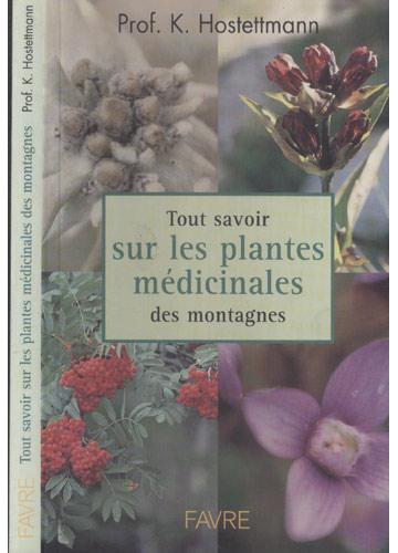 Tout Savoir Sur les Plantes Médicinales des Montagnes