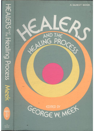 Healers and the Healing Process