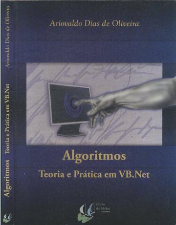 Algoritmos - Teoria e Prática em VB.Net