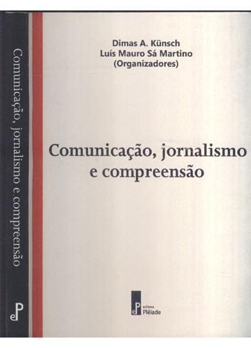 Comunicação Jornalismo e Compreensão