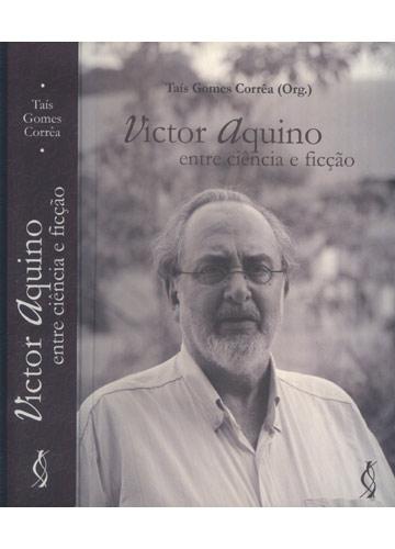 Victor Aquino Entre a Ciência e a Ficção