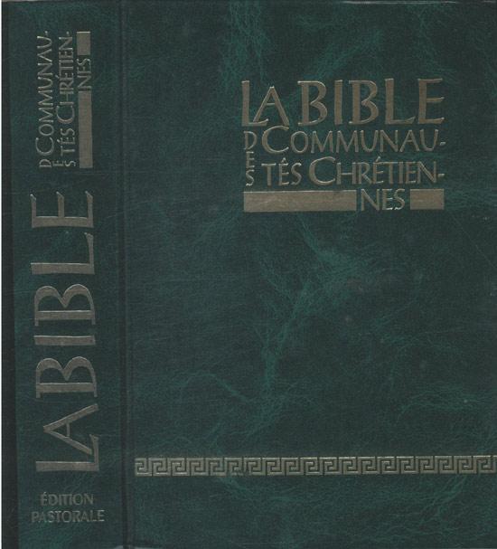 La Bible Des Communautés Chrétienes