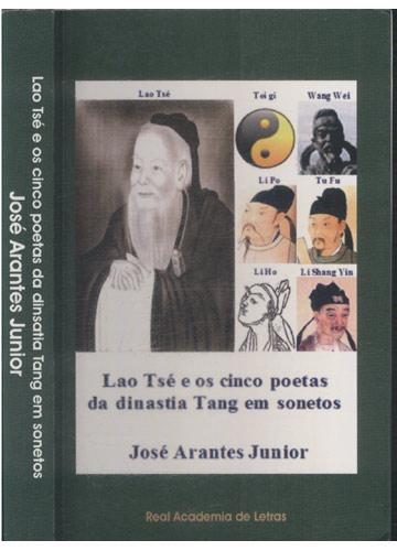 Lao Tsé e os Cinco Poetas da Dinastia Tang em Sonetos