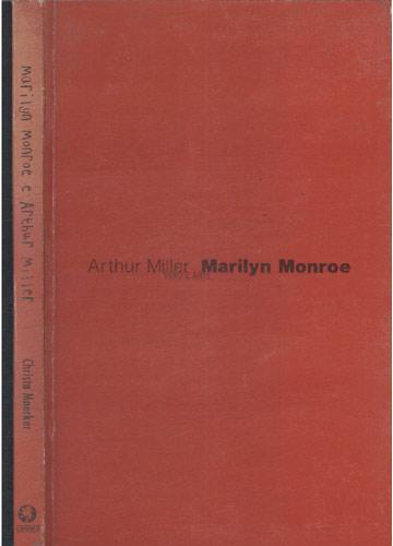 Marilyn Monroe e Arthur Miller