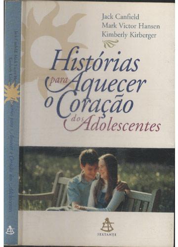 Histórias para Aquecer o Coração dos Adolescentes