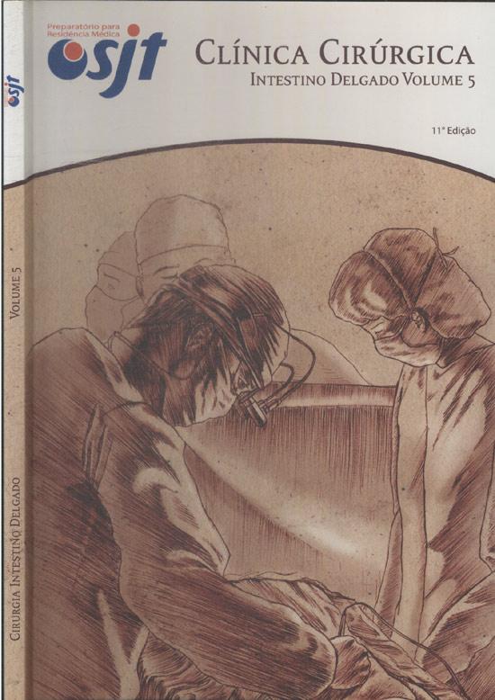 Clínica Cirúrgica - Intestino Delgado - Volume 5