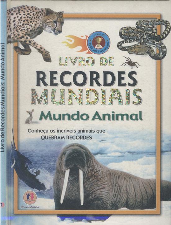 Livro de Recordes Mundiais - Mundo Animal