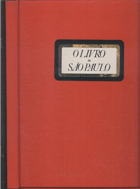 A Cidade - O Livro de São Paulo + O Caderno de São Paulo - 2 Volumes
