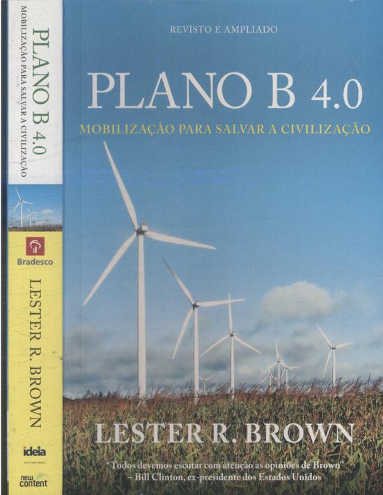 Plano B 4.0 - Mobilização para Salvar a Civilização