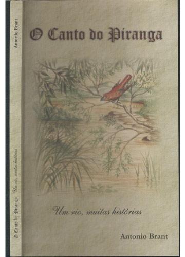 O Canto do Piranga - Um Rio Muitas Histórias