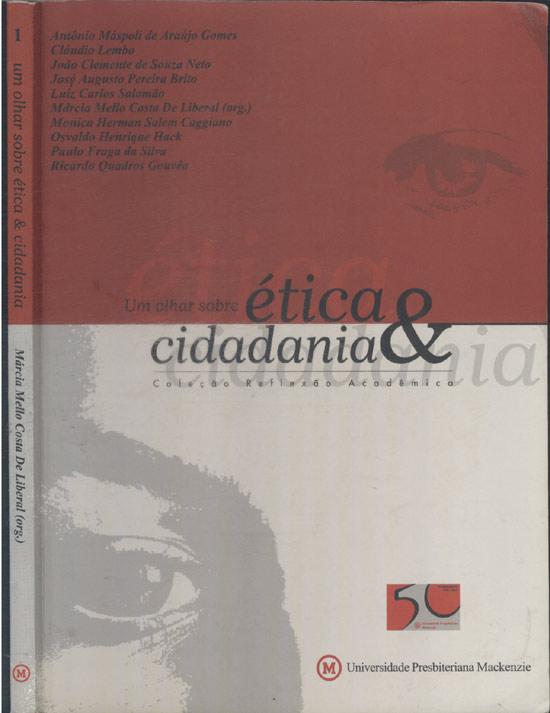 Um Olhar Sobre Ética e Cidadania - Volume 1