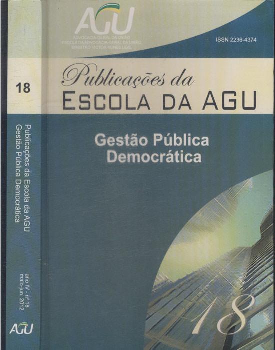 Publicações da Escola da AGU - Número 18 - Gestão Pública Democrática