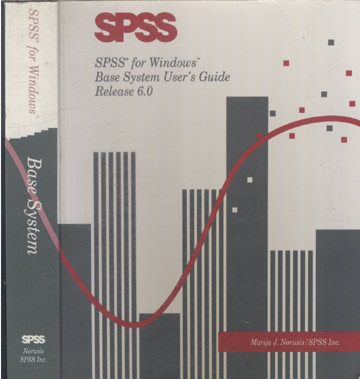 SPSS for Windows - Base System User's Guide Release 6.0