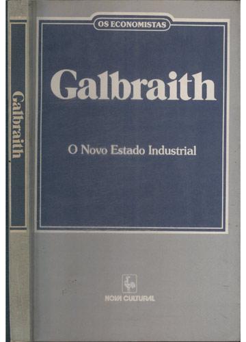 Galbraith - Os Economistas