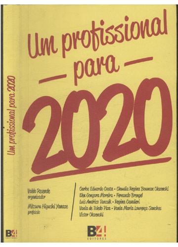 Um Profissional para 2020