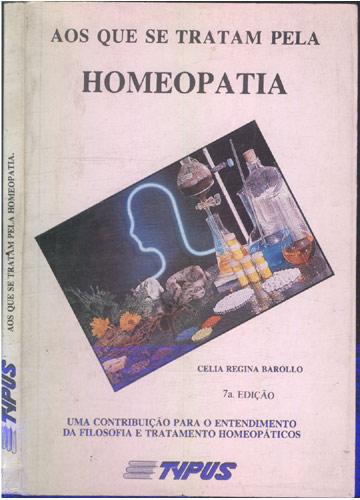 Aos Que Se Tratam Pela Homeopatia