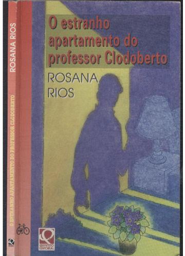 O Estranho Apartamento do Professor Clodoberto - com Dedicatória do Autor