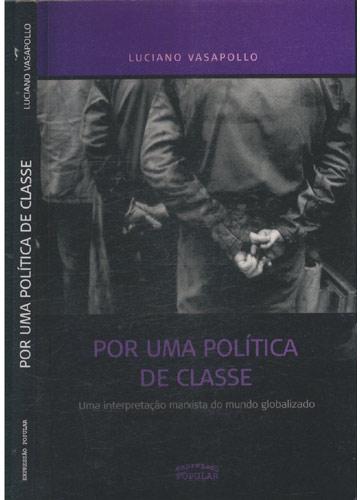 Por Uma Política de Classe