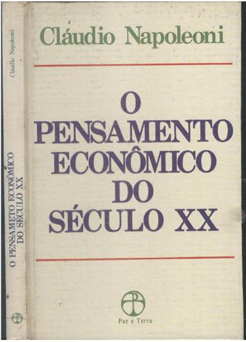 O Pensamento Econômico do Século XX