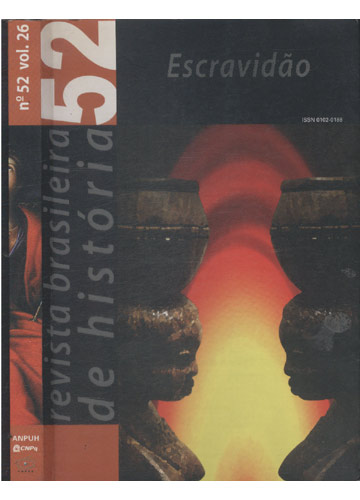 Revista Brasileira de História - Número 52 - Volume 26 - Escravidão
