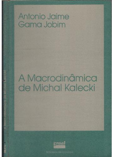 A Macrodinâmica de Michal Kalecki