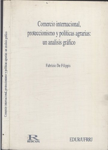Comercio Internacional Proteccionismo y Políticas Agrarias - Un Analisis Gráfico