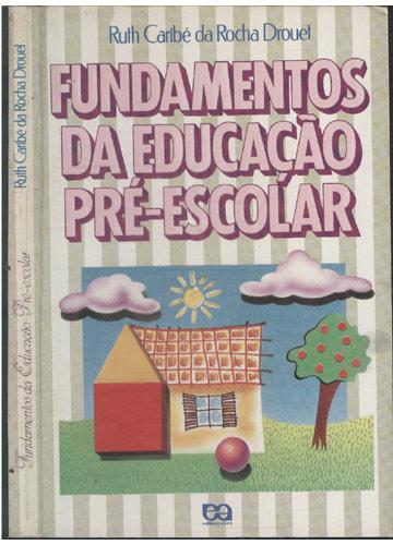 Fundamentos da Educação Pré-Escolar