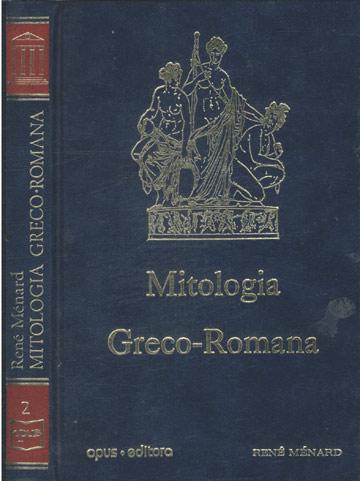 Mitologia Greco-Romana - Volume 2