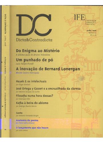Dicta & Contradicta -  Do Enigma ao Mistério / Um Punhado de Pó / A Inovação de Bernard Lonergan