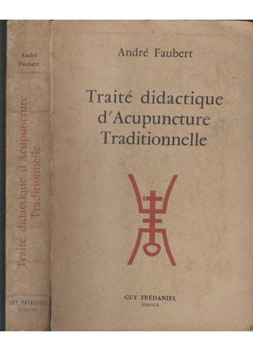 Traité Didactique d'Acupuncture Traditionnelle
