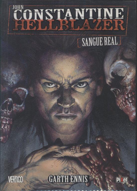John Constantine - Hellblazer - Sangue Real