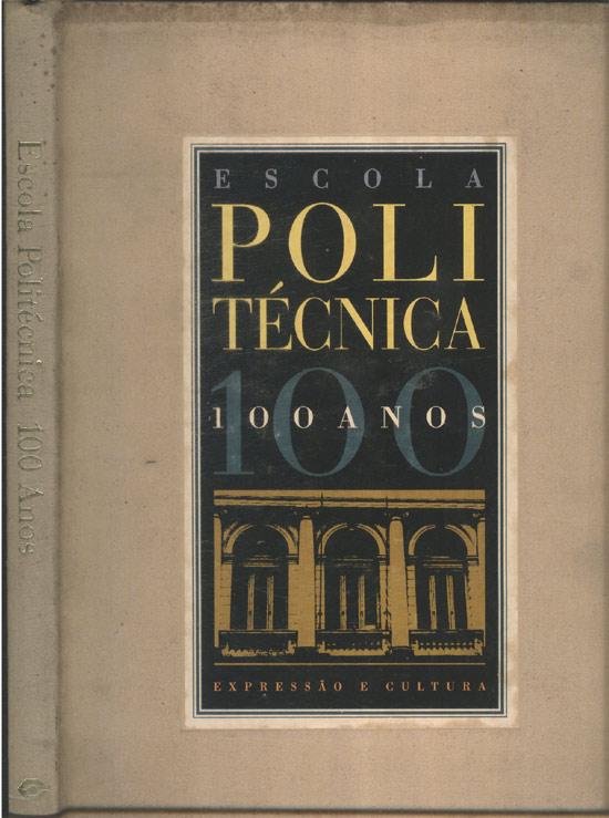 Escola Politécnica 100 Anos