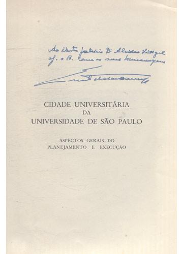 Cidade Universitária da Universidade de São Paulo - com Dedicatória do Autor