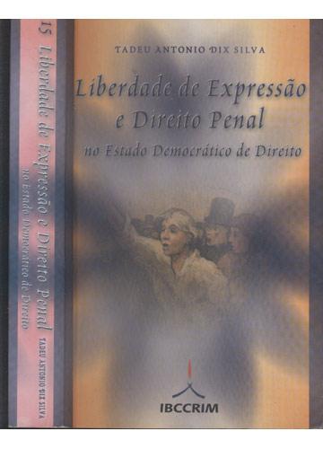 Liberdade de Expressão e Direito Penal no Estado Democrático de Direito