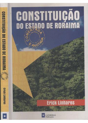 Constituição do Estado de Roraima - Comentada e Anotada