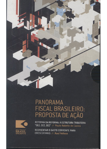 Panorama Fiscal Brasileiro - Proposta de Ação - 2 Volumes + Caixa