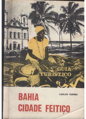 Bahia Cidade Feitico