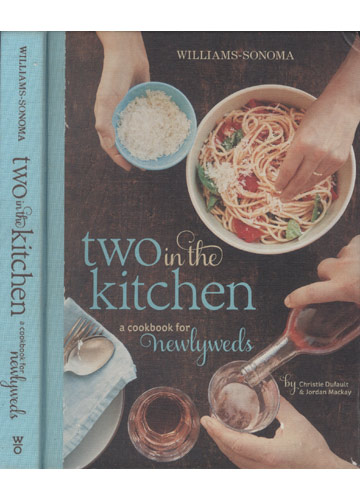 Two in The Kitchen a Cookbook for Newlyweds