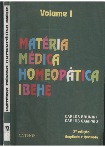 Matéria Médica Homeopática Ibehe - Volume 1