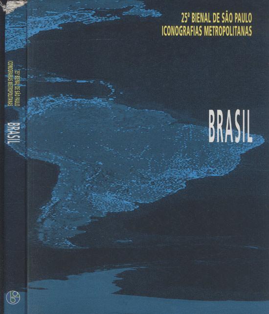 25ª Bienal de São Paulo Iconografias Metropolitanas - Brasil