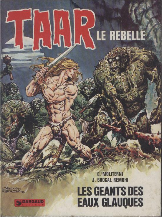 Taar - Le Rebelle - Les Geants Des Eaux Glauques