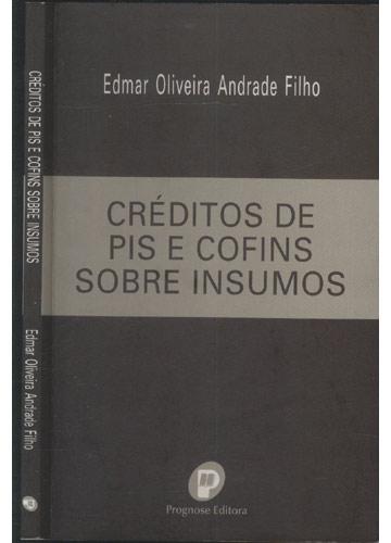 Créditos de PIS e COFINS Sobre Insumos