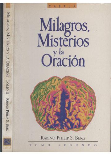 Milagros Misterios y la Oración - Tomo II