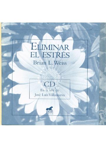 Eliminar el Estrés + CD