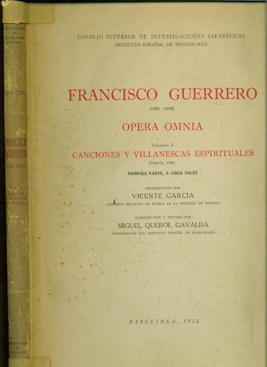Francisco Guerrero - Opera Omania - Volume 1 - Canciones y Villanescas Espirituales