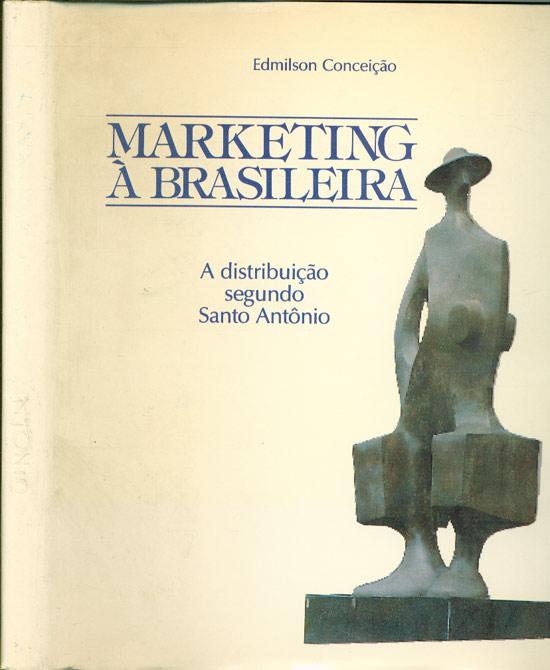 Marketing à Brasileira - com Dedicatória do Autor