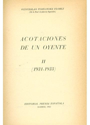 Acotaciones de un Oyente - Volume II - 1931-1933