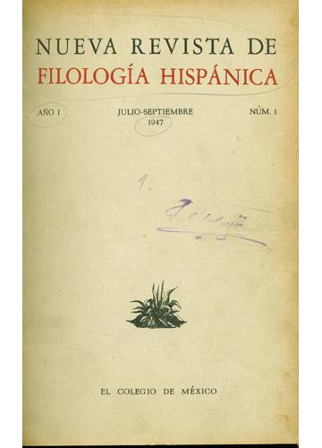 Nueva Revista de Filogía Hispánica -  Año I - Nºs.1 e 2 - 1947