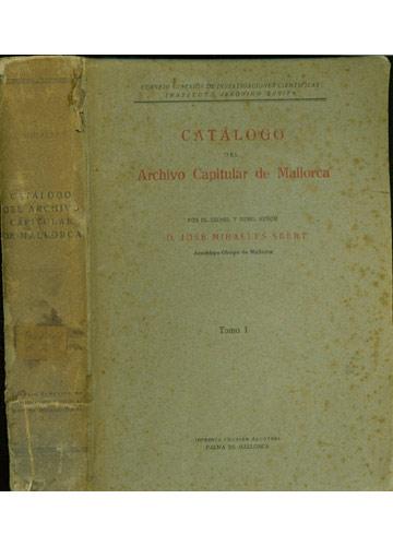 Catálogo del Archivo Capitular de Mallorca - Tomo I