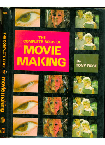 The Complete Book of Movie Making